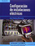 Configuración de instalaciones eléctricas / Jesús Trashorras Montecelos. http://encore.fama.us.es/iii/encore/record/C__Rb2746474?lang=spi