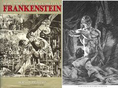 Mary Shelley's Frankenstein illustrated by Berni Wrightson.