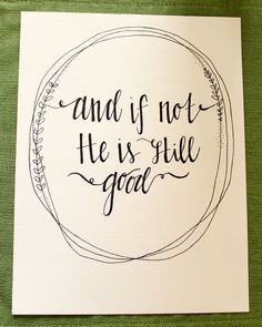 And if not He is still good quote by CraftyGiftsAndSmiles on Etsy