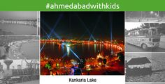 #AhmedabadwithKids Located in the heart of Ahmedabad, Kankaria Lake is the largest lake in the city and a regular hangout spot for the locals.  For those looking forward to some action, there are plenty of options to choose from. There are water rides, boating, zorbing, food stalls, and if you are lucky, you can get a chance to go on a balloon ride as well.