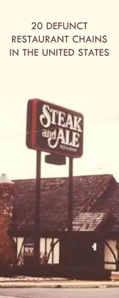 We collected famous restaurant chains that no longer exist. Can you still recall them?