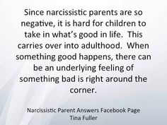 Negativity rules when you are raised by a narcissist