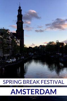 Spring Break Festival - Amsterdam by travelsandmore