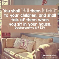 Dueteronomy 6:7a - Thursday Bible Verse   Humble Hearts
