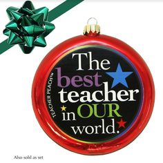 Best Teacher Glass Christmas Ornament (Assorted Colors) -Thank the best teachers in YOUR world—in style!
