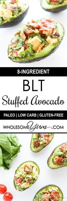 Phase 3 snack. Eat more veggies on the side.  BLT Stuffed Avocado (Paleo, Low Carb) - These stuffed avocados are packed with BLT toppings. Perfect for lunch or a snack that's low carb, paleo, and gluten-free. | Wholesome Yum - Natural, gluten-free, low carb recipes. 10 ingredients or less.