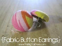 Tutorial for Fabric Button Earrings