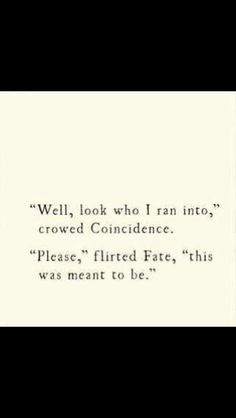 Coincidence of fate