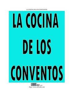 Recetario de cocina de los conventos
