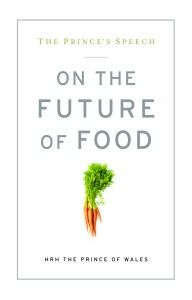 If we continue to favor agri-industry over agriculture, what will be the future of food? What will be the future of our planet? These are the questions Prince Charles asked in his keynote speech to the Future of Food Conference at Georgetown University on May 4, 2011. $7