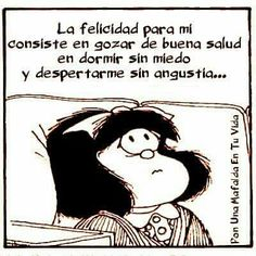 Las felicidad para mi Spanish Humor, Spanish Quotes, Mafalda Quotes, Funny Quotes, Life Quotes, Inspirational Prayers, Friendship Quotes, Wise Words, Favorite Quotes