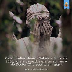 #TimelineAcessivel #CoxinhaCuriosa Os episódios Human Nature e Blink de 2007 foram baseados em um romance de Doctor escrito em 1995 como parte da série New Adventures que foi narrada desde que a série saiu do ar. Logo foram concebidas para o 7º Doctor Sylvester McCoy.   TAGS: #coxinhanerd #nerd #geek #geekstuff #geekart #nerd #nerdquote #geekquote #curiosidadesnerds #curiosidadesgeeks #coxinhanerd #coxinhaseries #series #seriados #viciadosemseries #dicadeserie #doctorwho #doctorwhobrasil…