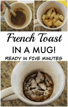 French Toast in a mug - ready in 5 minutes 1 buttered bread 1/4 cup milk 1 egg 2 tbs syrup 1 teaspoon cinnamon a pinch of salt mix wet, add bread chunks, microwave 30s on 10 off (x4 = 2mins)