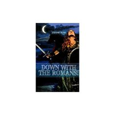 Down With the Romans ( Timeliners) (Paperback)