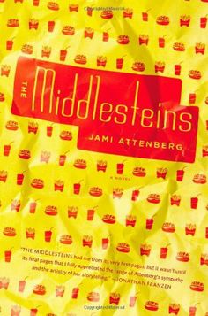 The Middlesteins: A Novel by Jami Attenberg, http://www.amazon.com/dp/1455507210/ref=cm_sw_r_pi_dp_eNa6qb1KQH5BS