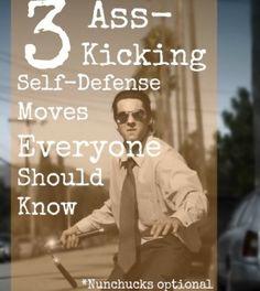 3 Ass-Kicking Self-Defense Moves Everyone Should Know