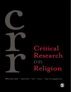 Critical Research on Religion: SAGE Journals Post Structuralism, Critical Theory, Religious Studies, Positive And Negative, Social Change, Sociology, Social Science, Research