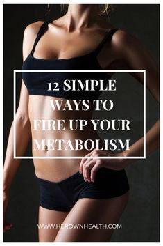 12 Simple Ways to Increase Your Metabolism | Her Own Health Easy Weight Loss Tips, Fast Weight Loss, How To Lose Weight Fast, Slow Down Metabolism, Health And Wellness, Health Fitness, Health Tips, Lean Body, Medical Conditions