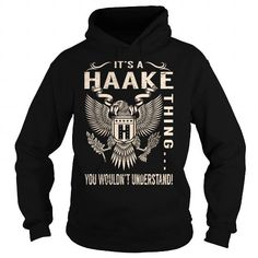 Cool Its a HAAKE Thing You Wouldnt Understand - Last Name, Surname T-Shirt (Eagle) T shirts