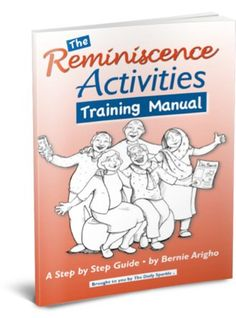 Reminiscence activities for older people - trainingmanualthankyou