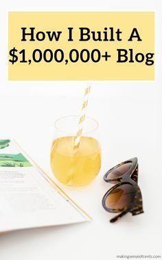 How I Successfully Built A $1,000,000  Blog Make Money Blogging, Money Saving Tips, Make Money Online, How To Make Money, Make Sense, Finance Tips, Extra Money, Personal Finance, Business Tips