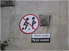 no peeing on me while I take a dump... | #travel #funny #signs