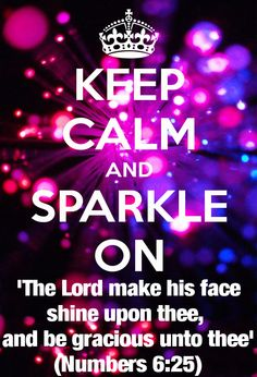 Sparkle on - Numbers 6:25