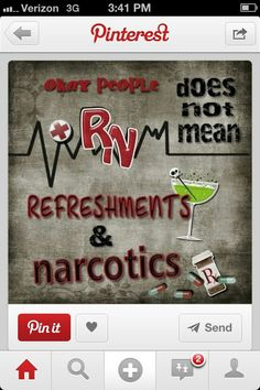 """R.N"" - Refreshments and Narcotics"