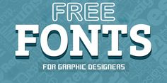 30 New Free Fonts 2016 For Graphic Designers [Updated]