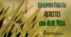 Remedios para la artritis con Aloe vera