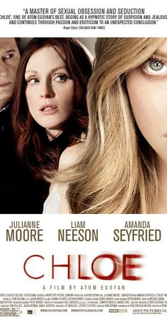 Directed by Atom Egoyan. With Julianne Moore, Amanda Seyfried, Liam Neeson, Max Thieriot. A doctor hires an escort to seduce her husband, whom she suspects of cheating, though unforeseen events put the family in danger.