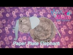 Paper Plate Elephant - How to Make an Elephant Craft with Paper Plates