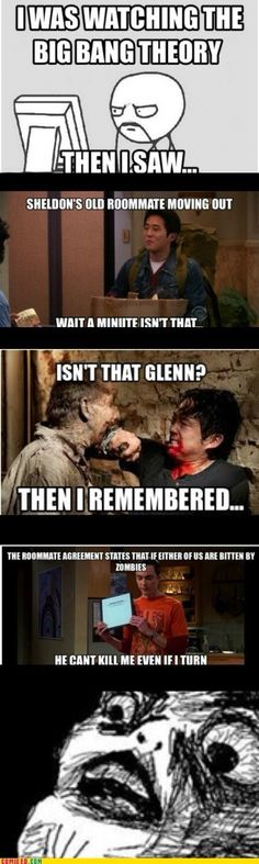 """The hidden connection between Big Bang Theory and The Walking Dead. This is why Sheldon has the """"Zombie Clause"""" in the Roommate Agreement! I'm so smart! Walking Dead Memes, The Walking Dead 3, Walking Dead Theories, Walking Dead Zombies, The Big Bang Theroy, Lol, Glenn Y Maggie, Rip Glenn, Roommate Agreement"""
