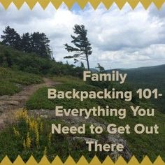 From Basic Camping Gear to How to Dehydrate Food to Take, this Family Backpacking 101 Series will teach you everything you need to know to start backpacking! So get our there!