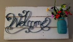 Rustic Welcome Sign pallet chalk paint rustic mason jar