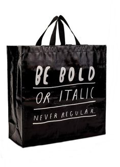 Blue Q Be Bold Bag