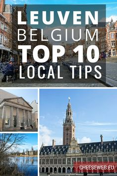 Our expert local contributor, Sofie, shares her top tips for visiting the pretty city of Leuven in Flanders. Places In Europe, Places To Travel, Europe Travel Tips, Travel Destinations, European Travel, Travel Guide, Holland, Visit Belgium, Thinking Day