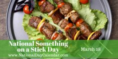 National Something on a Stick Day - March 28