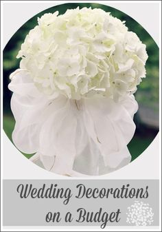 Wedding Decorations On a Budget - Get help and ideas from an interior decorator!