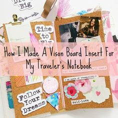 Making A Vision Board Insert For Your Traveler's Notebook