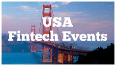 10 Popular Fintech Events in USA - http://www.techbullion.com/10-popular-fintech-events-in-usa/ #tech. Find Tech Companies on Tech Directory http://techdirectory.io