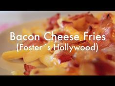 Foster Hollywood - BACON CHEESE FRIES -YouTube