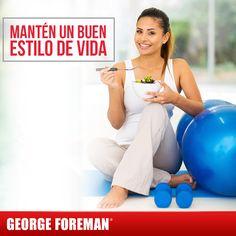 Una alimentación saludable, combinada con una rutina de ejercicio, te ayudará a mantener una perfecta salud. #tips #beneficios #salud #ejercicio #hábitos #alimentación #georgeforemanmx