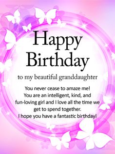 Shining Butterfly Happy Birthday Wishes Card For Granddaughter Granddaughters Grow Up Too Fast Make