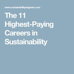 The 11 Highest-Paying Careers in Sustainability
