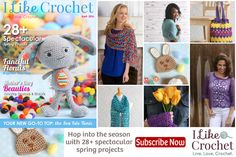 Get I Like Crochet Magazine for April 2016 - 28+ fab crochet projects!