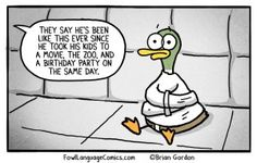 Actually Said This - Bonus Panel - Fowl Language Comics Motherhood Funny, Quotes About Motherhood, Parenting Humor, Kids And Parenting, Funny Photos, Funny Images, Fowl Language Comics, Mommy Humor, Cartoon Memes
