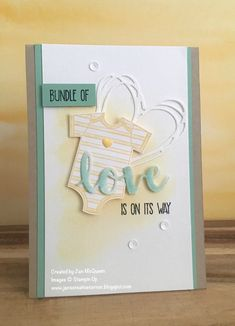 Baby card using Stampin Up's Made with Love and Sunshine Sayings created by Jan McQueen. More info @ www.janscreativecorner.blogspot.com