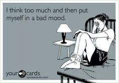 Especially when i have a lot on my mind