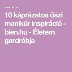 10 káprázatos őszi manikűr inspiráció - bien.hu - Életem gardróbja